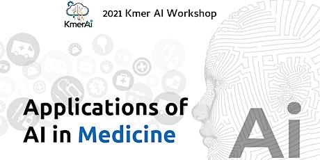 KmerAI 2021: Applications Of AI In The Medicine Field tickets