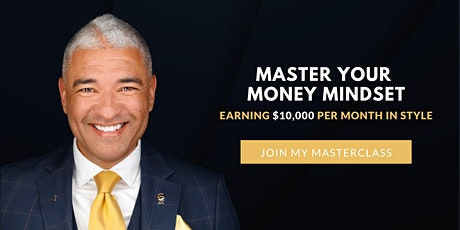 Master Your Money Mindset - 5 Day Workshop with Marc Jospitre tickets