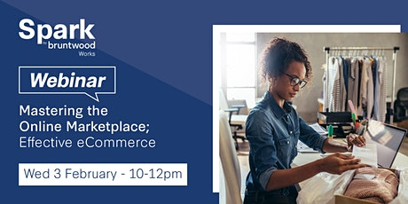 Spark Webinar: Mastering the Online Marketplace; Effective eCommerce tickets