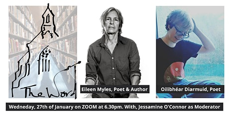 The Word in January featuring Eileen Myles. Sligo Library: FREE.  ZOOM tickets