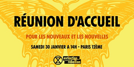 EXTINCTION REBELLION - Accueil nouveaux / nouvelles - Paris 12e billets