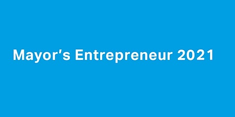 Mayor's Entrepreneur Workshop 1 - How to uncover problems & ideation tickets