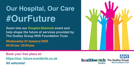 People's Network: Our Hospital - Our Care - #OurFuture tickets