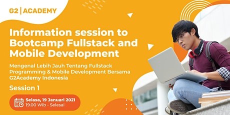 Information session to Bootcamp Fullstack and Mobile Development tickets