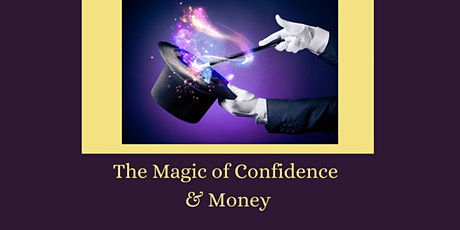 The Magic of Confidence & Money tickets