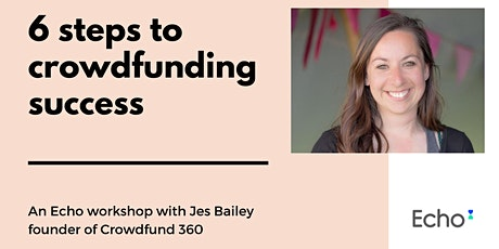 6 steps to crowdfunding success tickets