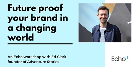 Future proof your brand in a changing world tickets