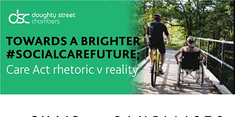 Towards a brighter #socialcarefuture; Care Act rhetoric v reality tickets