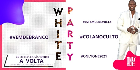 Only One  White Party - O Retorno ingressos
