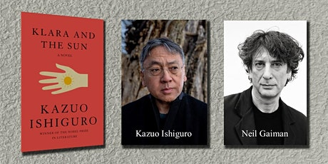 NOBEL LAUREATE KAZUO ISHIGURO IN CONVERSATION WITH NEIL GAIMAN! biglietti