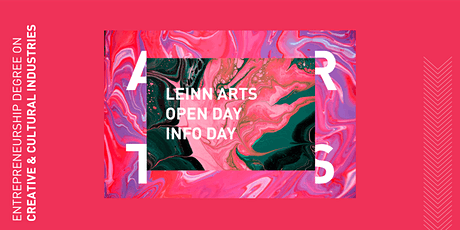LEINN Arts 2020/21 Open Day ___ 10.0 tickets