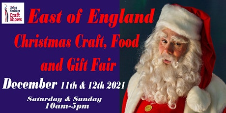 East of England Christmas Craft, Food and Gift Fair tickets