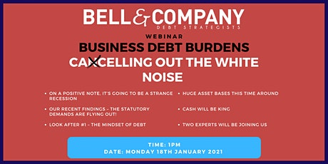 Business Debt Burden: Cancelling Out The White Noise tickets