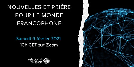 Nouvelles et prière pour le monde francophone billets