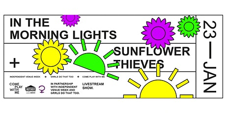 In The Morning Lights X Sunflower Thieves tickets