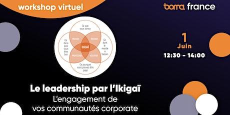 Workshop Virtuel : Le leadership par l'Ikigaï billets