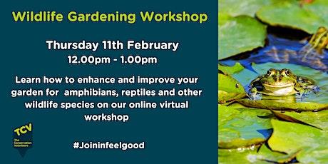 Wildlife Gardening Workshop tickets