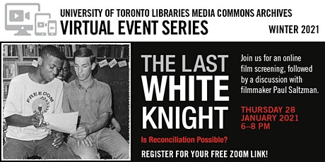 """Film Screening & Discussion: """"The Last White Knight"""" (2012) tickets"""