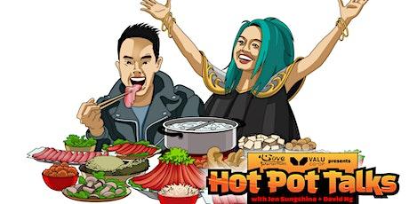 Hot Pot Talks! tickets