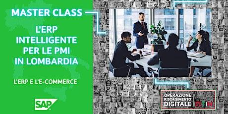 L'ERP intelligente per le PMI in Lombardia - L'ERP e l'e-commerce biglietti