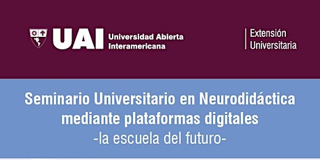 Seminario Universitario Neurodidáctica mediante plataformas digitales tickets