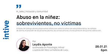 Abuso en la niñez: sobrevivientes, no víctimas entradas