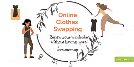 Online Clothes Swapping by Lagoom tickets