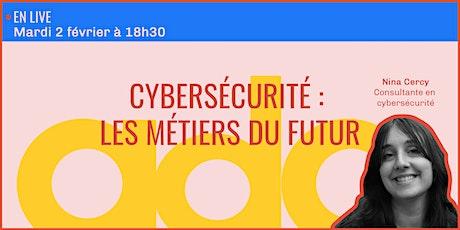 Cybersécurité : les métiers du futur ? billets