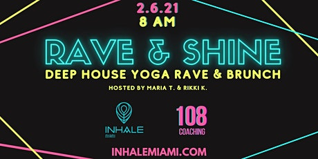 Rave & Shine tickets
