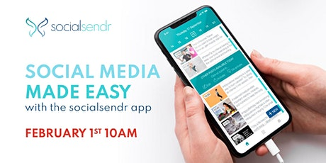 Social Media Made Easy with the @socialsendr app tickets