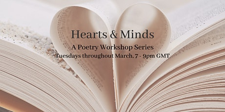 Poetry Workshop Series - Hearts & Minds tickets