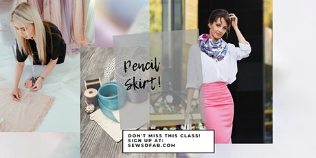 Sew So Fab Virtual Pencil Skirt Class tickets