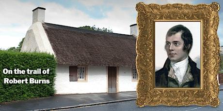Virtual Scotland - On the Trail of Robert Burns tickets