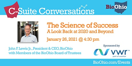 The Science of Success: BioOhio Leadership & a Look Back at 2020 & Beyond tickets