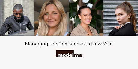 modelme x Victoria App: Managing the Pressures of a New Year tickets