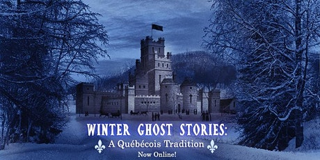 Winter Ghost Stories: A Québécois Tradition tickets