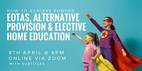 EOTAS, Alternative Provision & Elective Home Education tickets