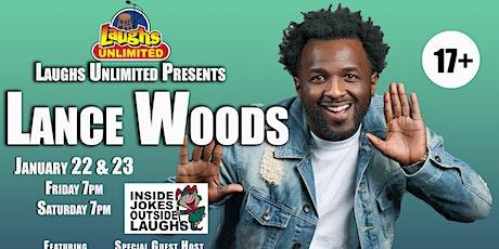 LANCE WOODS featuring Javon Whitlock - Inside Jokes Outside Laughs tickets