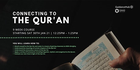 Connecting to the Quran - (Every Sat from 30th Jan - ONLINE | 12:25PM) tickets
