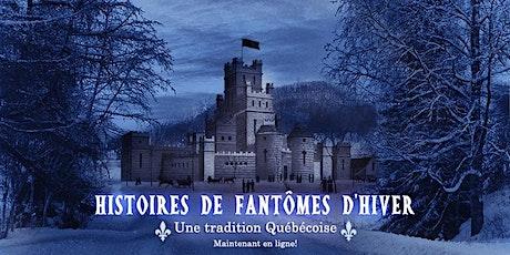 Histoires de fantômes d'hiver: Une tradition Québécoise billets