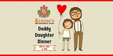 Daddy Daughter Dinner 2/11/21 tickets