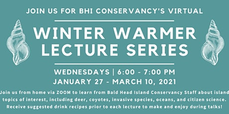 BHI Conservancy Winter Warmer Lecture Series tickets
