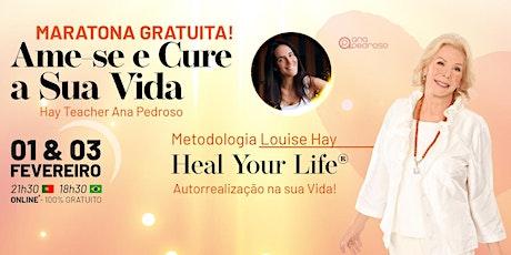 Maratona Ame-se e Cure a Sua Vida - 01 e 03 Fevereiro ingressos