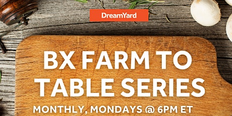 BX Farm to Table Series tickets