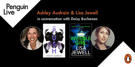 Ashley Audrain and Lisa Jewell in conversation with Daisy Buchanan tickets