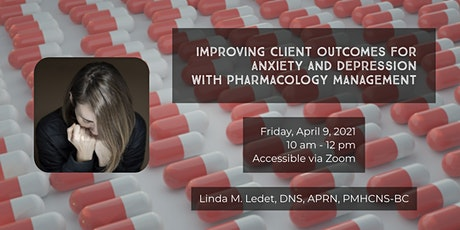 Improving Outcomes for Anxiety & Depression with Pharmacology Management tickets