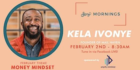 Story Mornings Feat. Kela Ivonye tickets