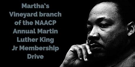 Annual MV/ NAACP Martin Luther King Jr. Membership Drive tickets
