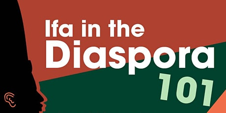 Ifa in the Diaspora 101 tickets