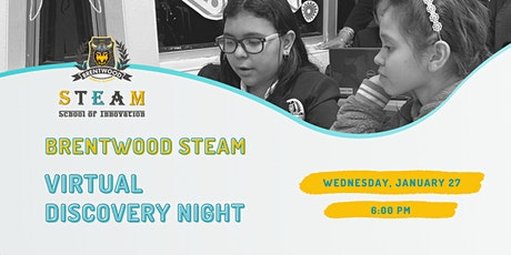 Discovery Night: Brentwood STEAM School of Innovation tickets